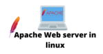 apache web server in Linux
