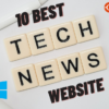 tech News sites