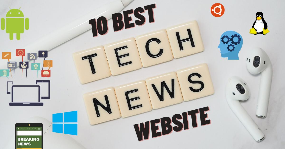 Latest Tech News Website and Best Tech news Blog