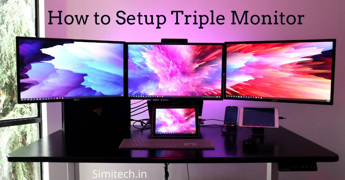 3 Monitor Setup