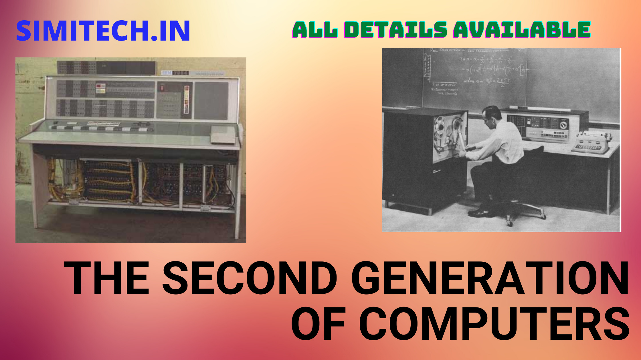 The second Generation of Computer