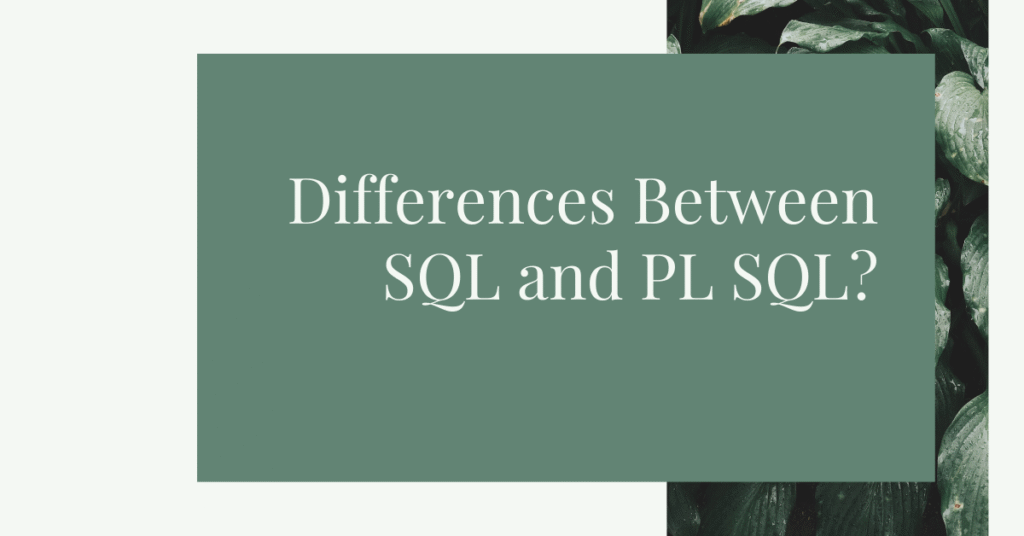 difference between sql and plsql